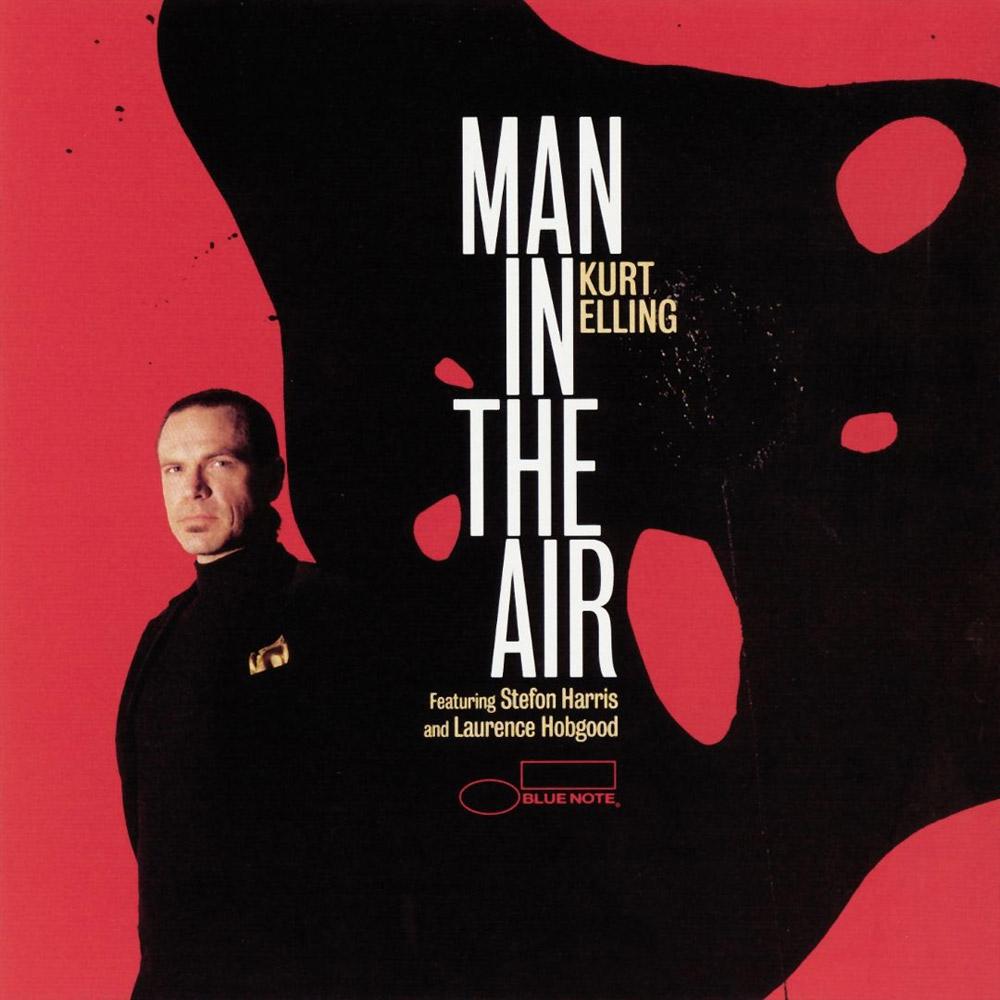 Man In The Air – Kurt Elling